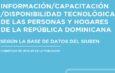 MAYORÍA DE PERSONAS DE HOGARES DOMINICANOS LEVANTADOS POR SIUBEN NO TIENE NINGÚN CONOCIMIENTO DE INFORMÁTICA